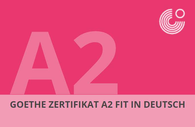 Goethe Zertifikat A2 Fit In Deutsch Deutsches Kulturzentrum Iasi